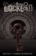 Locke & Key Vol. 6: Alpha & Omega ebook