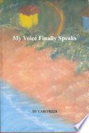 My Voice Finally Speaks