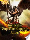 Invincible Supreme Emperor