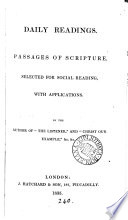 Daily readings  Passages of Scripture selected for social reading  with applications  by the author of  The listener   Book
