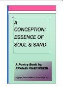 A Conception:Essence of Soul & Sand