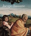 Jacopo Bassano e lo stupendo inganno dell occhio