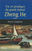 Pdf Vie et prodiges du grand amiral Zheng He Telecharger