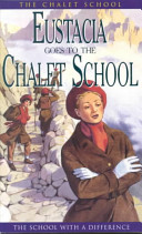 Eustacia Goes to the Chalet School