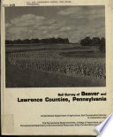 Soil Survey of Beaver and Lawrence Counties  Pennsylvania