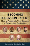 Becoming a GovCon Expert