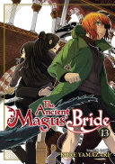 The Ancient Magus  Bride Vol  13