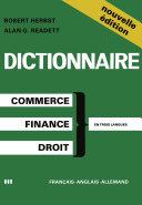 Pdf Dictionary of Commercial, Financial and Legal Terms / Dictionnaire des Termes Commerciaux, Financiers et Juridiques / Wörterbuch der Handels-, Finanz- und Rechtssprache Telecharger