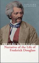 Narrative of Frederick Douglass  Collins Classics