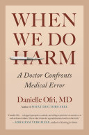 When We Do Harm