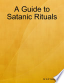 A Guide to Satanic Rituals