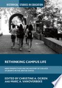 Rethinking Campus Life