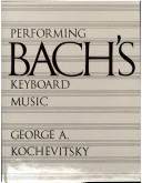 Performing Bach's Keyboard Music