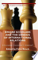 migr   Scholars and the Genesis of International Relations