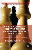 Émigré Scholars and the Genesis of International Relations Pdf/ePub eBook