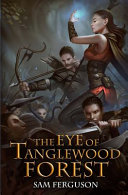 The Eye of Tanglewood Forest