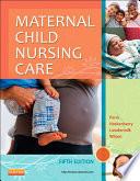 Maternal Child Nursing Care - E-Book