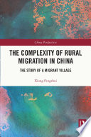 The Complexity of Rural Migration in China