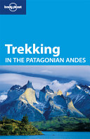 Trekking in the Patagonian Andes