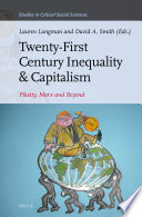 Twenty-First Century Inequality & Capitalism: Piketty, Marx and Beyond