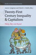 Twenty First Century Inequality   Capitalism  Piketty  Marx and Beyond