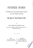 Father Hand  Founder of All Hallows Catholic College for the Foreign Missions Book