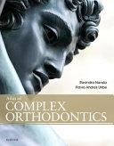 Atlas of Complex Orthodontics Book