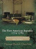 The First American Republic 1774-1789 [Pdf/ePub] eBook