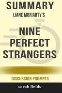 Summary: Liane Moriarty's Nine Perfect Strangers