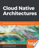 Cloud Native Architectures