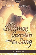 The Summer Garden and the Song Book