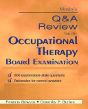 Mosby s Q   A Review for the Occupational Therapy Board Examination   E Book