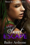 Sweet Escape (Sweet Series #2) Pdf/ePub eBook