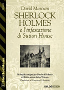 Sherlock Holmes e l'infestazione di Sutton House [Pdf/ePub] eBook