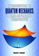 Introduction to quantum mechanics : a time-dependent perspective