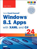 Windows 8.1 Apps with XAML and C# Sams Teach Yourself in 24 Hours Pdf