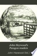 John Heywood s Paragon readers