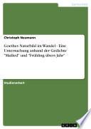 Goethes Naturbild im Wandel - Eine Untersuchung anhand der Gedichte