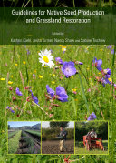 Guidelines for Native Seed Production and Grassland Restoration [Pdf/ePub] eBook