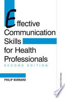 """""""Effective Communication Skills for Health Professionals"""" by Philip Burnard"""
