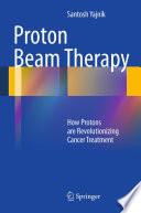 Proton Beam Therapy Book