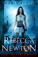 Rebecca Newton and the Last Oracle Pdf