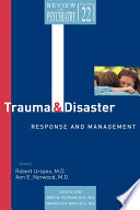 Trauma and Disaster Responses and Management