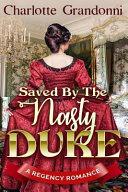 Saved by the Nasty Duke