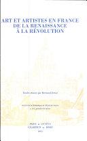 Art et artistes en France de la renaissance à la revolution