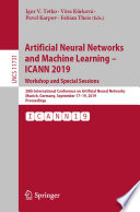 Artificial Neural Networks and Machine Learning     ICANN 2019  Workshop and Special Sessions Book