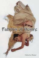 Fabrics of Desire