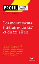 Pdf Profil - Les mouvements littéraires du XIXe au XXe siècle Telecharger