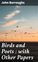 Pdf Birds and Poets : with Other Papers
