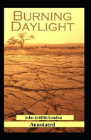 Burning Daylight Annotated Book